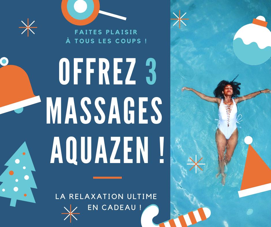 offrez 3 massages aquazen dans l'eau chaude